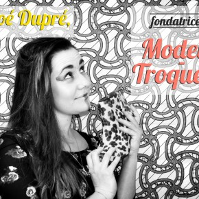 """Talent """"made in"""" Rennes #5 : Chloé, fondatrice de Modeuz-Troqueuz"""